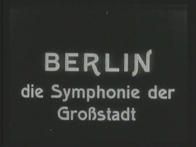 A propósito de Berlin – Die Sinfonie der Großstadt, 1927, Walter Ruttmann