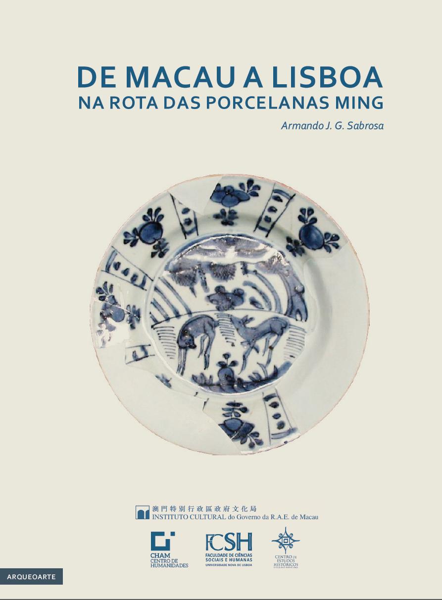 """""""De Macau a Lisboa – Na Rota das Porcelanas Ming"""" publicado pelo IC"""