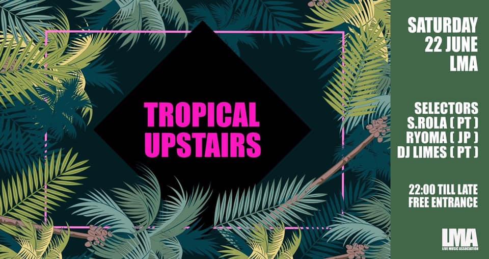 LMA | Música tropical para dançar este sábado